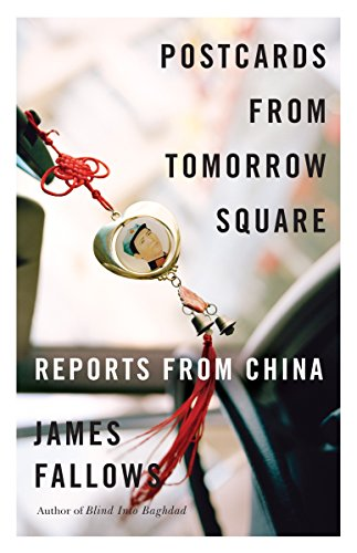9780307456243: Postcards from Tomorrow Square: Reports from China