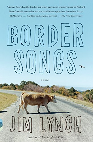 Border Songs (Vintage Contemporaries): Jim Lynch