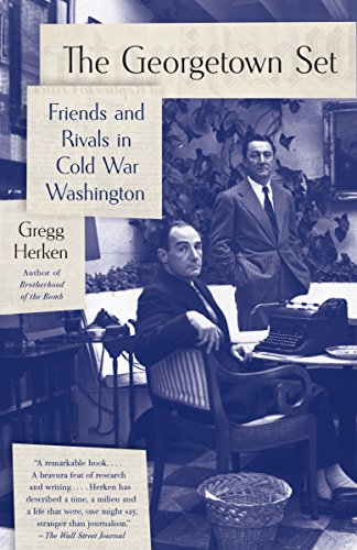 9780307456342: The Georgetown Set: Friends and Rivals in Cold War Washington