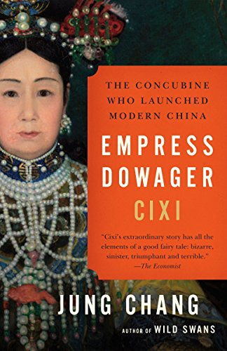 9780307456700: Empress Dowager Cixi: The Concubine Who Launched Modern China