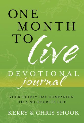 9780307457080: One Month to Live Devotional Journal: Your Thirty-Day Companion to a No-Regrets Life