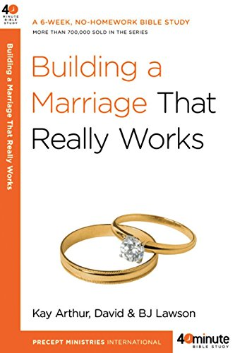 9780307457578: Building a Marriage That Really Works (40-Minute Bible Studies)