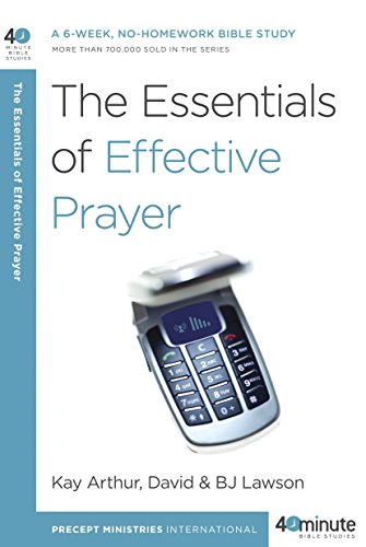 9780307457707: The Essentials of Effective Prayer (40-Minute Bible Studies)