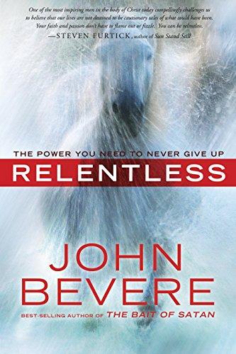 Relentless PB: BEVERE JOHN