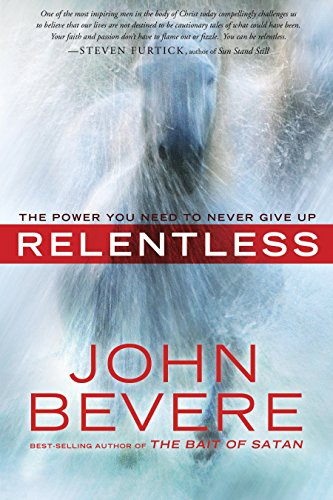 9780307457769: Relentless: The Power You Need to Never Give Up