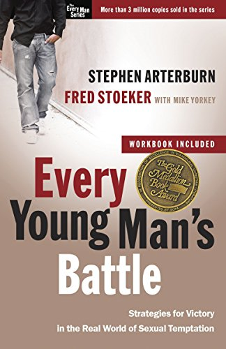 9780307457998: Every Young Man's Battle: Strategies for Victory in the Real World of Sexual Temptation (The Every Man Series)