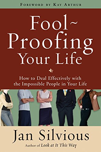 FOOLPROOFING YOUR LIFE: SILVIOUS JAN