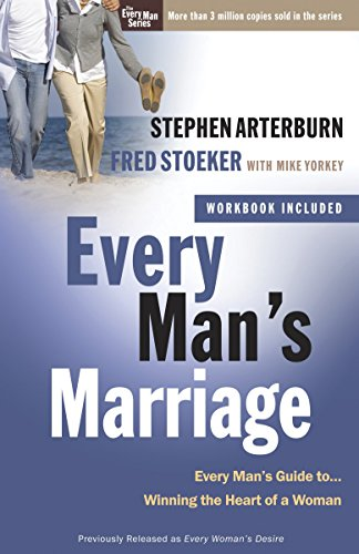 9780307458551: Every Man's Marriage: An Every Man's Guide to Winning the Heart of a Woman (The Every Man Series)