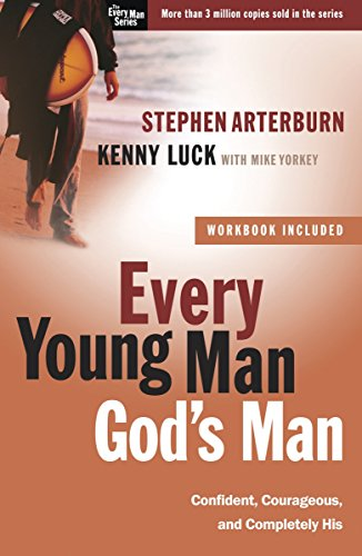 9780307459435: Every Young Man, God's Man: Confident, Courageous, and Completely His (The Every Man Series)