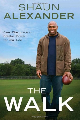 9780307459510: The Walk: Clear Direction and Spiritual Power for Your Life