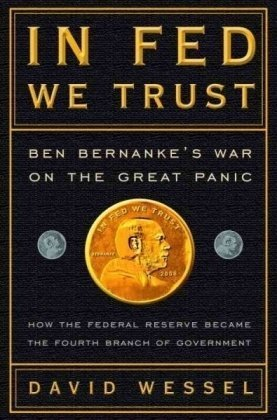 9780307459688: In Fed We Trust: Ben Bernanke's War on the Great Panic