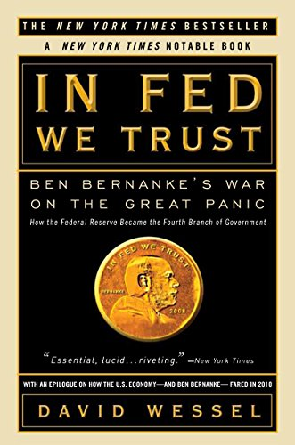 9780307459695: In FED We Trust: Ben Bernanke's War on the Great Panic
