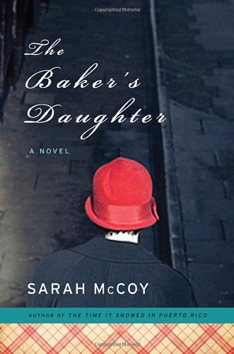 9780307460189: The Baker's Daughter: A Novel