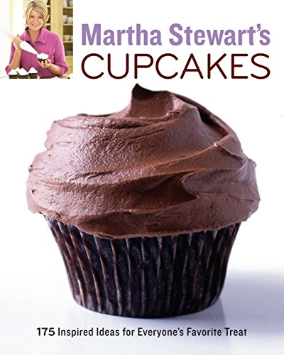 9780307460448: Martha Stewart's Cupcakes: 175 Inspired Ideas for Everyone's Favorite Treat