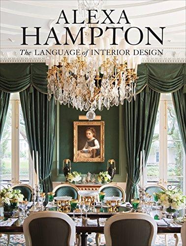 9780307460530: Alexa Hampton: The Language of Interior Design