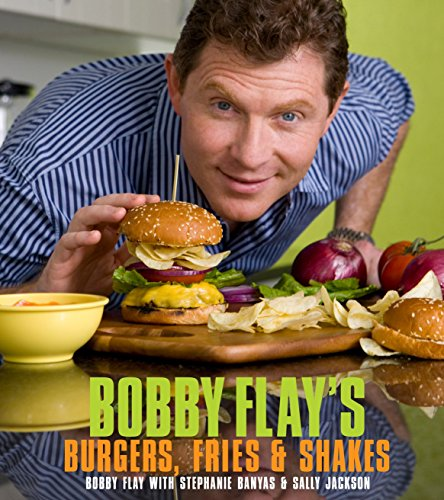 Bobby Flay's Burgers, Fries, and Shakes (0307460630) by Bobby Flay; Stephanie Banyas; Sally Jackson