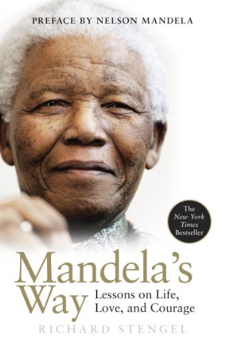 9780307460684: Mandela's Way: Lessons on Life, Love, and Courage