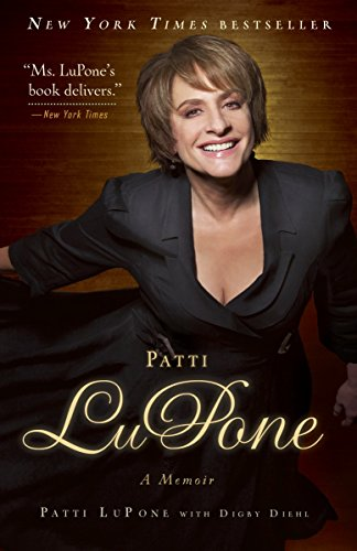 9780307460745: Patti LuPone: A Memoir
