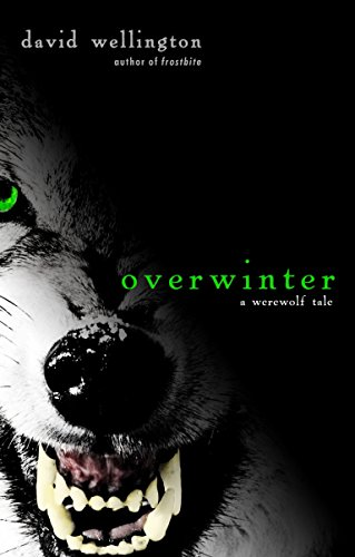 9780307460790: Overwinter: A Werewolf Tale
