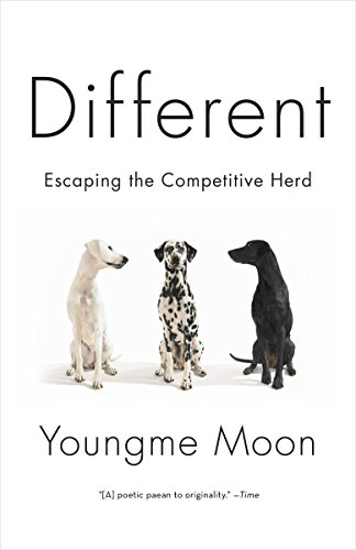 9780307460868: Different: Escaping the Competitive Herd