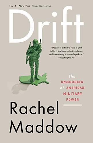9780307460998: Drift: The Unmooring of American Military Power