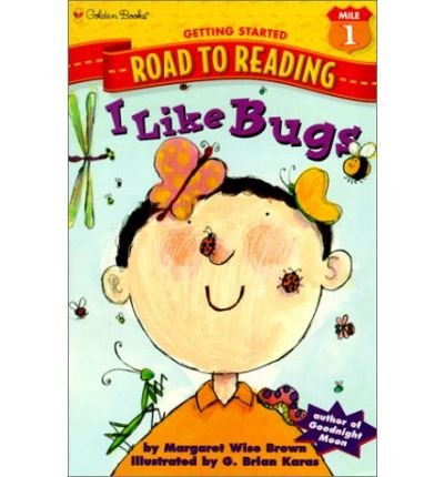 9780307461070: I Like Bugs (Step-Into-Reading, Step 1)