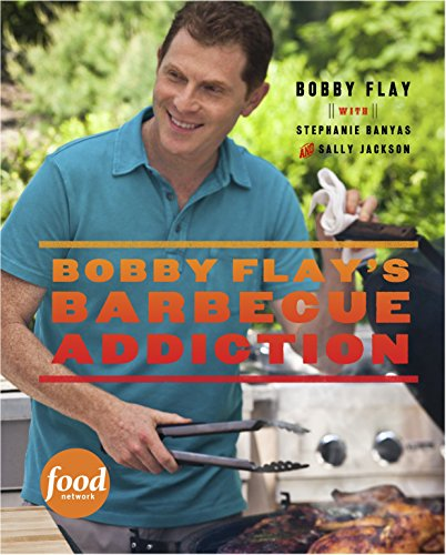 9780307461391: Bobby Flay's Barbecue Addiction