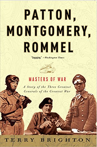 9780307461551: Patton, Montgomery, Rommel: Masters of War