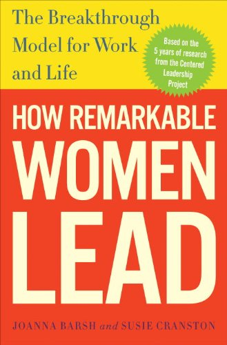 9780307461698: How Remarkable Women Lead: The Breakthrough Model for Work and Life