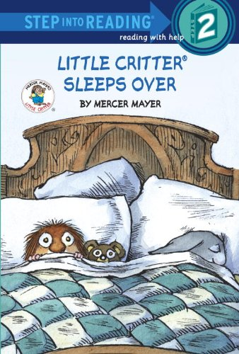 Little Critter Sleeps Over (Step-Into-Reading, Step 2) (030746203X) by Mayer, Mercer