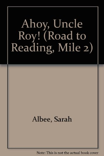 9780307462169: Ahoy, Uncle Roy! (Road to Reading)