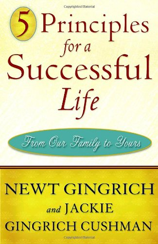 9780307462329: 5 Principles for a Successful Life: From Our Family to Yours