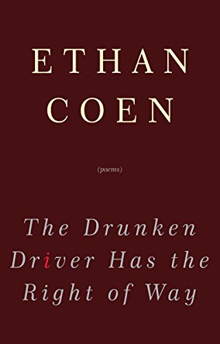 9780307462695: The Drunken Driver Has the Right of Way: Poems