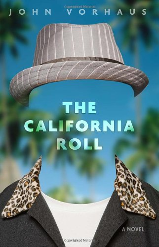 9780307463173: The California Roll: A Novel