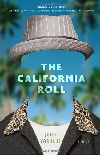 9780307463180: The California Roll: A Novel