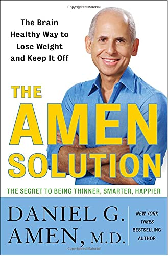 9780307463609: The Amen Solution: The Brain Healthy Way to Lose Weight and Keep It Off