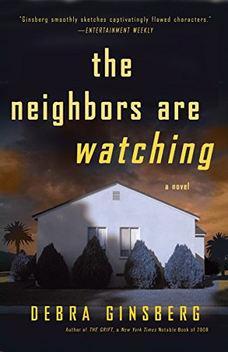 9780307463876: The Neighbors Are Watching: A Novel