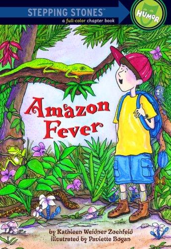 Amazon Fever (A Stepping Stone Book(TM)): Zoehfeld, Kathleen Weidner