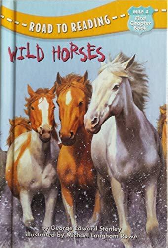 9780307464095: Wild Horses (Road to Reading)