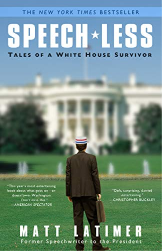 9780307464293: Speech-Less: Tales of a White House Survivor