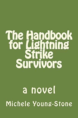 The Handbook for Lightning Strike Survivors: A: Young-Stone, Michele