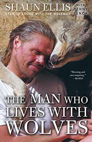 The Man Who Lives with Wolves: Shaun Ellis