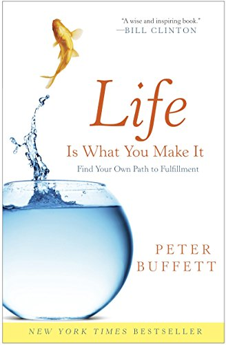 9780307464729: Life Is What You Make It: Find Your Own Path to Fulfillment