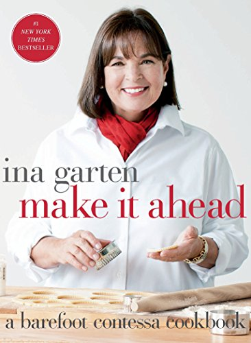 9780307464880: Make It Ahead: A Barefoot Contessa Cookbook