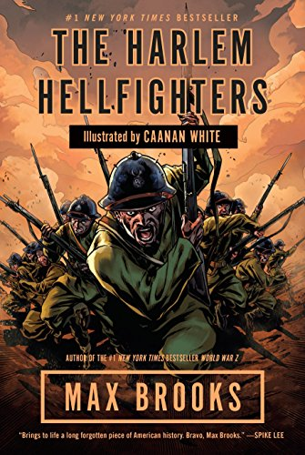 9780307464972: The Harlem Hellfighters : A Graphic Novel (Broadway Books)