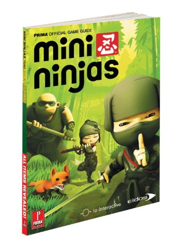 9780307465528: Mini Ninjas (Prima Official Game Guides)