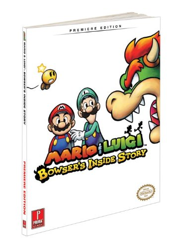 9780307465658: Mario & Luigi: Bowser's Inside Story [With Poster] (Prima Official Game Guides)
