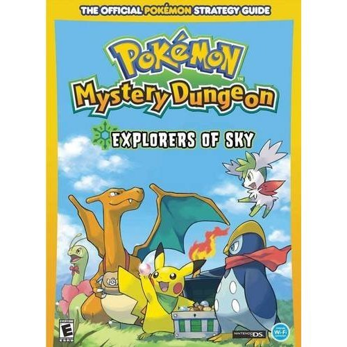 9780307465726: Pokemon Mystery Dungeon: Explorers of Sky: Prima Official Game Guide (Prima Official Game Guides: Pok�mon)
