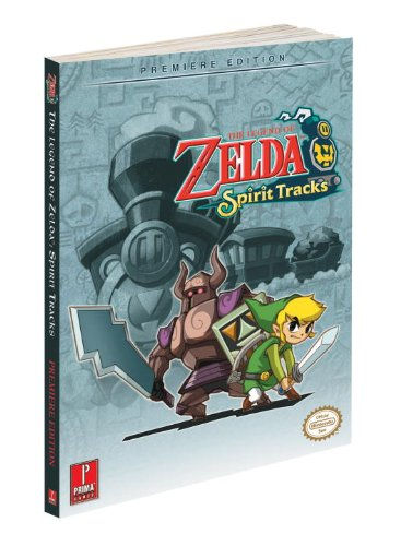 9780307465931: The Legend of Zelda: Spirit Tracks: Prima Official Game Guide (Prima Official Game Guides)