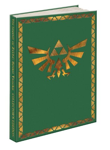 9780307465948: The Legend of Zelda: Spirit Tracks Collector's Edition: Prima Official Game Guide